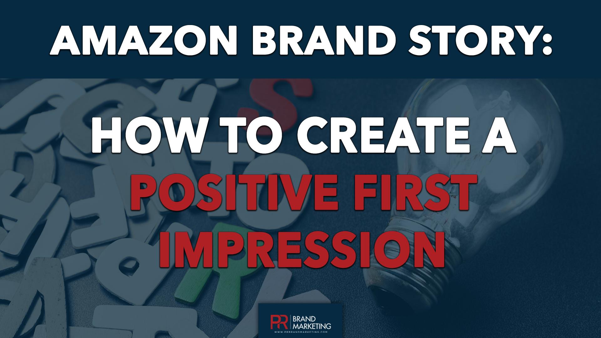 Amazon Brand Story